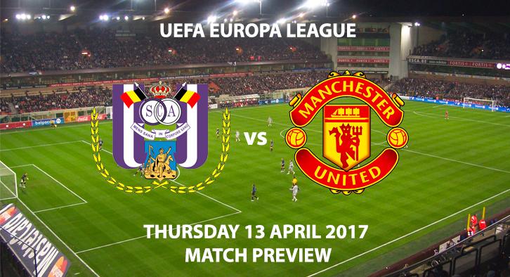 Anderlecht v Manchester United Match Preview - Thursday 13th April 2017