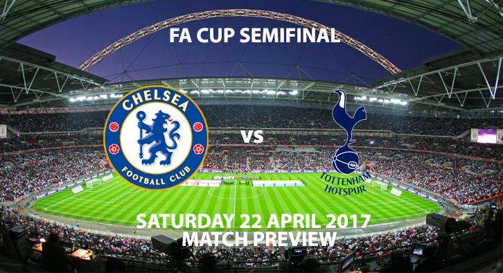 Chelsea vs Tottenham - FA Cup Semi-Final Preview large