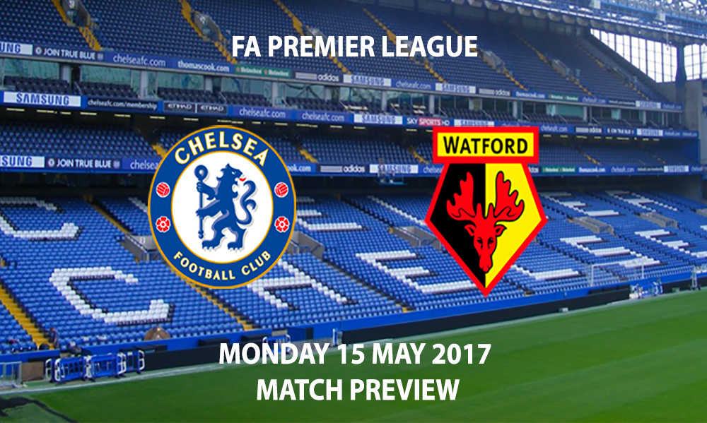 Chelsea vs Watford - Match Preview