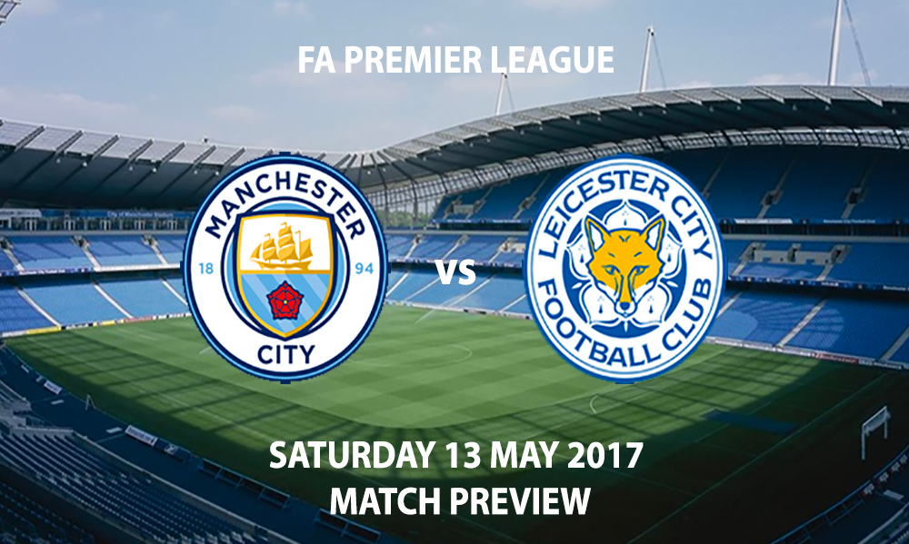 Manchester City vs Leicester City - Match Preview
