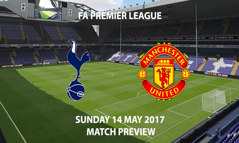 Tottenham Hotspur vs Manchester United - Match Preview