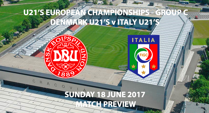 Denmark U21's vs Italy U21's - Match Preview