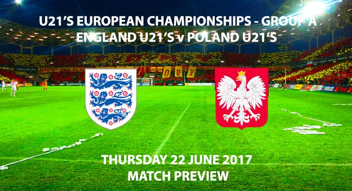 England U21's vs Poland U21's - Match Preview